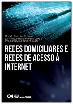 Redes Domiciliares e Redes de Acesso à Internet