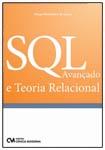 SQL Avançado e Teoria Relacional