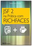 JSF 2 na Prática com RICHFACES