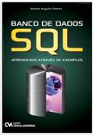 Banco de Dados SQL - Aprendendo Através de Exemplos