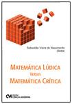 Matemática Lúdica X Matemática Crítica