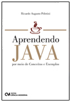 Aprendendo Java por meio de Conceitos e Exemplos