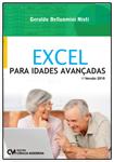 Excel para Idades Avançadas - Versão 2010