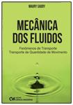 Mecânica dos Fluidos - Fenômenos de Transporte - Transporte de Quantidade de Movimento.