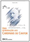 Uma Introdução aos Cardinais de Cantor