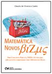 Matemática Novos Bizus - Para Concursos Públicos, ENEM e Vestibulares