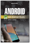 Android com Android Studio Passo a Passo
