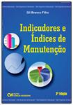 Indicadores e Índices de Manutenção 2a. Edição