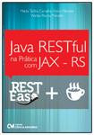 Java RESTful na Prática com JAX -RS