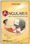 AngularJS para Desenvolvedores Java