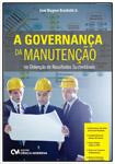 A Governança da Manutenção na Obtenção de Resultados Sustentáveis