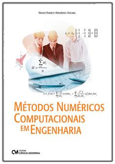 Métodos Numéricos Computacionais em Engenharia