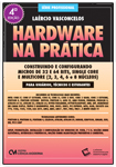 Hardware na Prática 4a. Edição