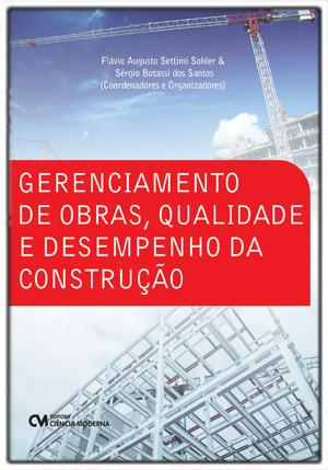 Gerenciamento de Obras, Qualidade e Desempenho da Construção
