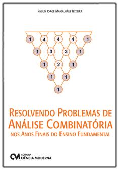 Resolvendo Problemas de Análise Combinatória nos Anos Finais do Ensino Fundamental