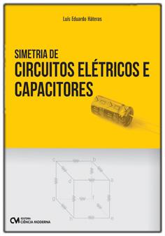 Simetria de Circuitos Elétricos e Capacitores