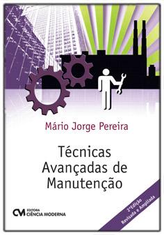 Técnicas Avançadas de Manutenção 2nd. Edição Revisada e Ampliada