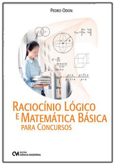 Raciocínio Lógico e Matemática Básica para Concursos