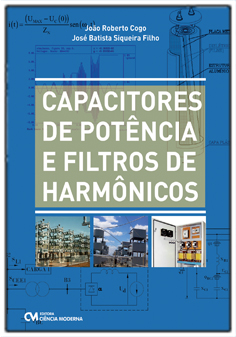 Capacitores de Potência e Filtros de Harmônicos