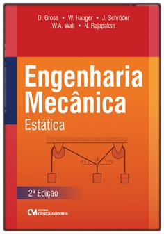 Engenharia Mecânica - Estática 2a. Edição