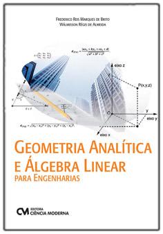 Geometria Analítica e Álgebra Linear para Engenharias