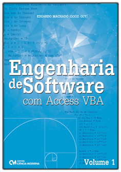 Engenharia de Software com Acess VBA - Volume 1