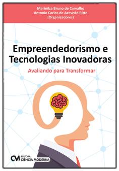 Empreendedorismo e Tecnologias Inovadoras - Avaliando para Transformar