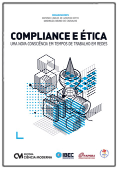 Compliance e Ética: Uma nova consciência em tempos de trabalho em redes