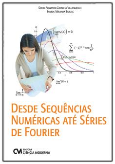 Desde Sequências Numéricas até Séries de Fourier