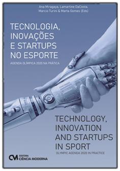 Tecnologia, Inovações e Startups no Esporte - Agenda Olímpica 2020 na Prática