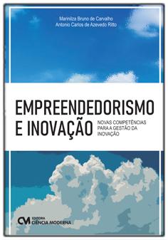 Empreendedorismo e Inovação -Novas Competências Para a Gestão da Inovação