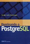 Dominando o PostgreSQL