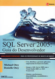 Microsoft SQL Server 2005: Guia do Desenvolvedor