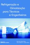 Refrigeração e Climatização para Técnicos e Engenheiros