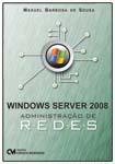 Windows Server 2008 - Administração de Redes